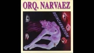 Orquesta Narvaez-El Malo.