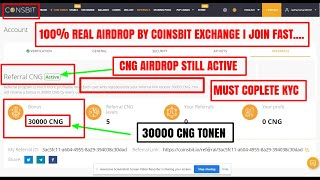 AIRDROP I GUARANTEED EARN 30000 CNG TOKEN BY COINSBIT EXCHANGE WORTH  300$ I MUST COMPLETE KYC I