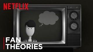 Fan Theories | It Never Really Happened | Netflix