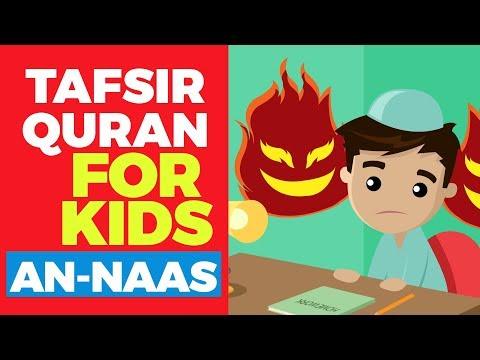 Tafsir Quran For Kids - SURAH AN-NAAS