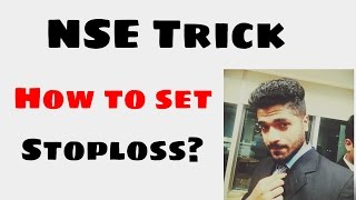How to set Stoploss by Smart Trader of NSE Intraday trading Trick and Tip Strategy