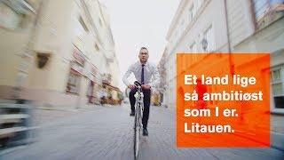 Et land lige så ambitiøst som I er. Litauen. [DK]