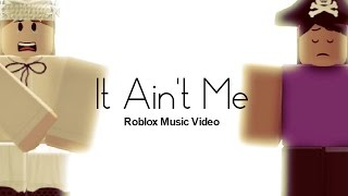It Ain ' t me-Roblox Music Video [concurso JamieThatBloxer 50K]