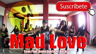 ZUMBA - (Mad Love Sean Paul, David Guetta ft. Becky G) By Lalo Graykobs