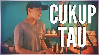 Video Cukup Tau - Rizky Febian (Cover by: McKay) download MP3, 3GP, MP4, WEBM, AVI, FLV Desember 2017