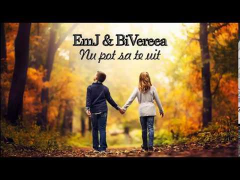 EmJ & BiVereea - Nu pot sa te uit