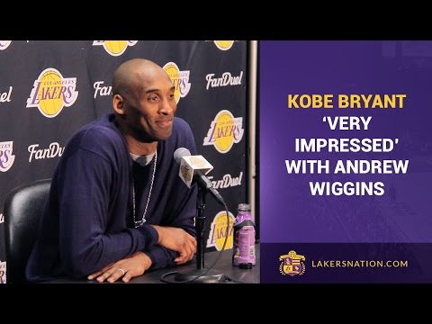 Kobe Bryant 'Very Impressed' With Andrew Wiggins
