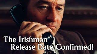 The Irishman's Cinematic + Netflix Release Date Confirmed!