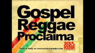GOSPEL REGGAE MIX NEW - Gospel Reggae Music Mix with DJ Proclaima