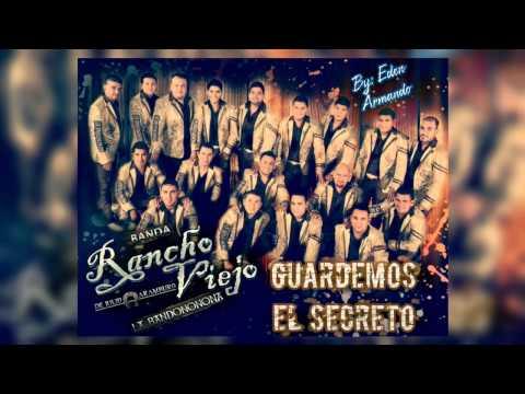 Guardemos El Secreto ◆ Banda Rancho Viejo