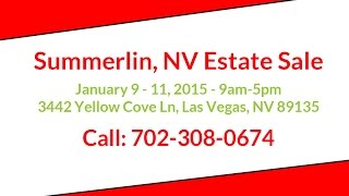 Las Vegas Estate Sale - Summerlin - Jan 9-11, 2015