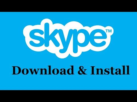 How To Download & Install Skype 2019