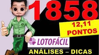 LOTOFACIL 1858 DICAS - ANALISES E PALPITES