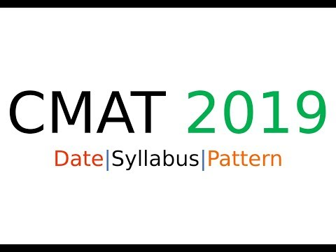 CMAT 2019 Notification | Syllabus | Important Dates | Pattern | Top Colleges