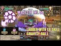 Majesty (50) Ladder with EX Skill Gravity Ball! - Dragon Nest M SEA