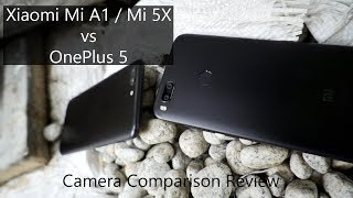 Xiaomi Mi A1 / 5X vs OnePlus 5 Camera Comparison Review
