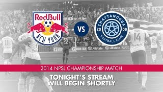 NPSL Championship Match - RBNY U-23 vs. Chattanooga FC