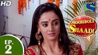 Mooh Boli Shaadi - मुह बोली शादी - Episode 2 - 24th February 2015