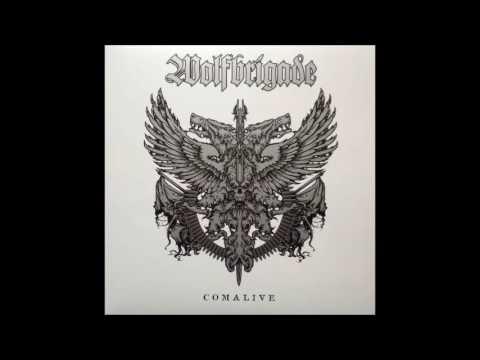 Wolfbrigade - Comalive