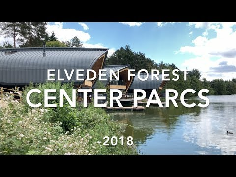 Elveden Forest Center Parcs Review - June 2018 Center Parcs Vlog