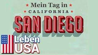 Ein Tag in San Diego, Kalifornien, USA   Arbeiten, Grillen, Sonnenuntergang