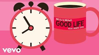 Ben DJ, Brawo - Good Life (Deep Chills Remix) (Official Vidéo) ft. Romy Dya