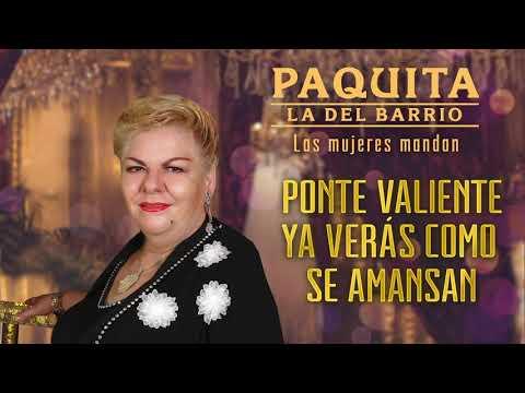 Paquita la del Barrio - Las Mujeres Mandan (Letra Oficial)