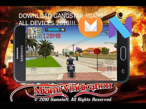How to download Gangstar Miami Vindication For all Andoid lollipop marshmallow nougat apk data