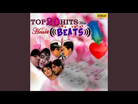 Bahut Jatate Ho Pyar (Duet Version) (With Heart Beats)