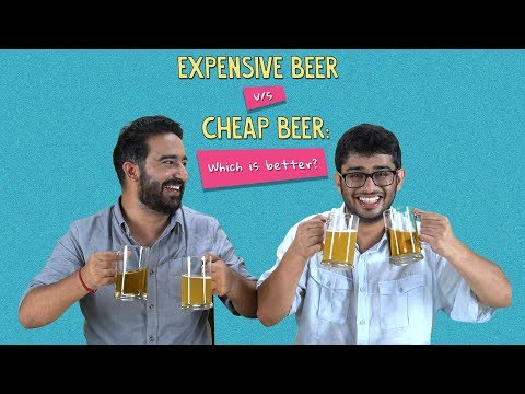 Expensive Vs Cheap Beer: Which Is Better? | Ft. Kanishk & Sonali | Ok Tested