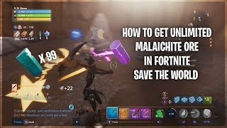 How To Get Unlimited Malachite in Fortnite Save The World