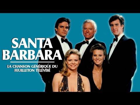 Gilles Sinclair / Santa Barbara [Chanson Originale de la Série T.V.]