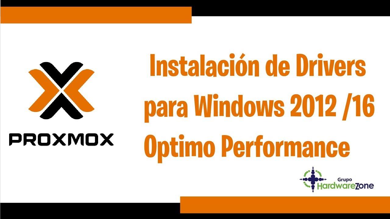 Proxmox Instalación de Drivers para Windows 2012 y Optimo Performance