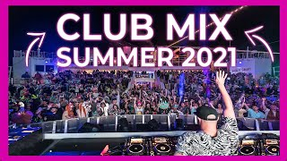 CLUB MIX 2021 | Mashups & Remixes Of Popular Songs 2021 | Party Summer Music 2021 🎉