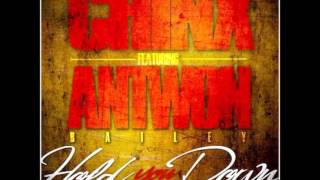 Chinx Drugz Ft. Antwon Bailey - Hold You Down [2013 New CDQ Dirty NO DJ]
