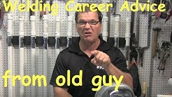 Welding Career Advice