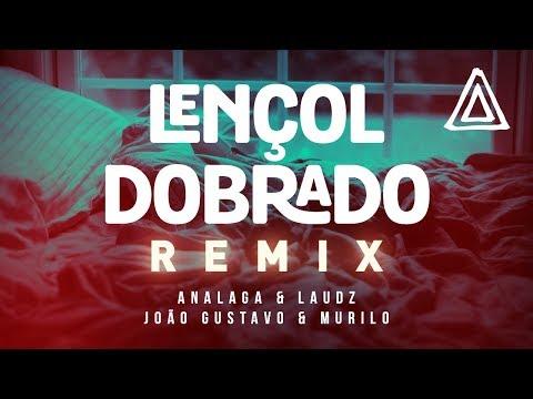 Analaga DJ, Laudz, João Gustavo & Murilo - Lençol Dobrado [Remix]