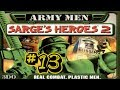 Army Men Sarge's Heroes 2 #13 - Not the Face! [Finalé]