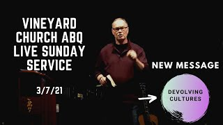 Vineyard Church ABQ Live Sunday Service 3/7/21