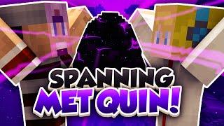 SPANNING MET QUIN!