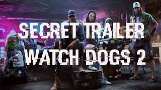 Watch Dogs 2 New secret music trailer