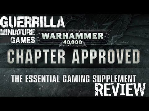 GMG REVIEWS - Warhammer 40,000 Chapter Approved 2017