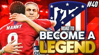 LEAVING ATLETICO?! SAYING GOODBYE?! ROAD TO BECOME A LEGEND! PES 2019 EP #40