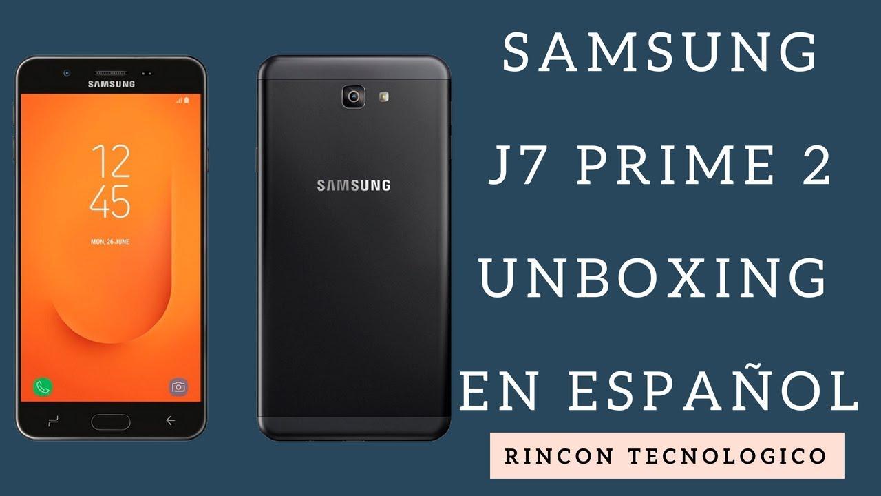 f4b05ab56c0 Samsung J7 Prime 2018 Caracteristicas y UNBOXING - Bolivia - YouTube