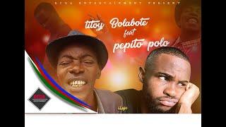 PEPITO POLO feat TITOY BOLABOTE | BOTAKA(Remix) 2018 | Guinea ecuatorial