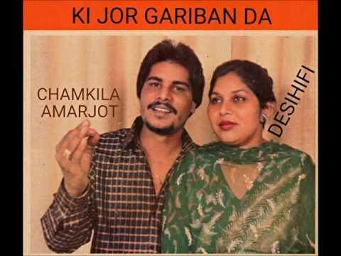 Ki Jor Gariban Da - Amar Singh Chamkila & Amarjot
