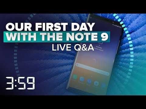 We\'ve got Samsung\'s Galaxy Note 9: Get your questions answered here (The 3:59, Ep. 440)