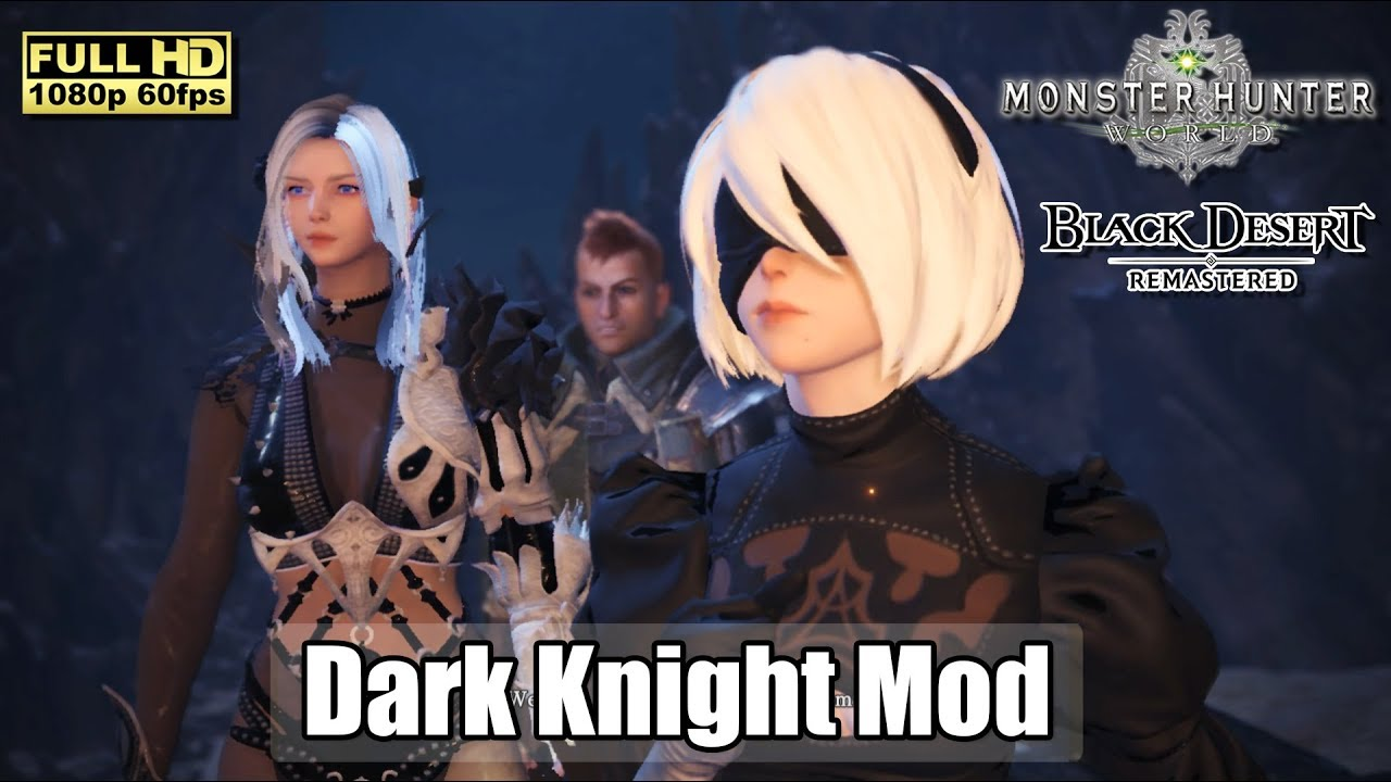Monster Hunter World X Black Desert Remastered Dark Knight Mod