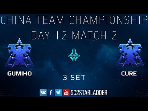 China Team Championship - Day 12 Match 2 Set 3: GuMiho (T) Vs Cure (T)