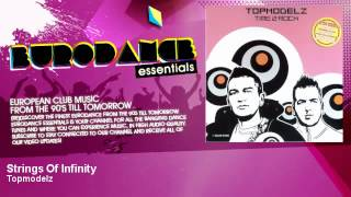 Topmodelz - Strings Of Infinity - Eurodance Essentials